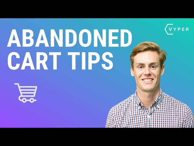 Abandoned Cart Tips to Recover 10x More Revenue
