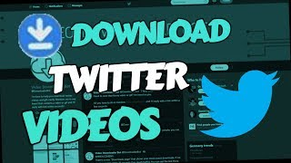Gambar cover How to download Twitter Videos 2019 (PC & Android Mobile)