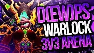 DEW(PS) DPS Warlock PVP Arena 3v3 - Cdew Legion Arena Gameplay