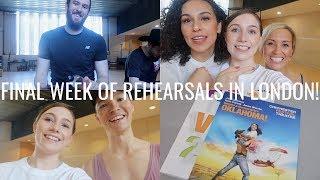 FINAL WEEK OF REHEARSALS IN LONDON! | OKLAVLOGMA! WEEK 4 | Georgie Ashford