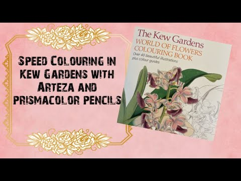 kew-gardens-speed-colouring-with-arteza-and-prismacolor-pencils