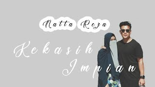 Natta Reza - Kekasih Impian  Video Lirik