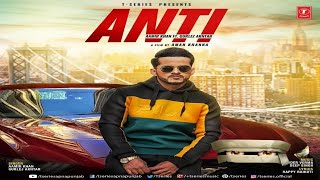 Anti Full Song | Aamir Khan Ft. Gurlez Akhtar | Varinder Verma | Happy Raikoti | Latest Songs