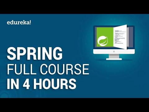Spring Full Course - Learn Spring Framework in 4 Hours | Spring Framework Tutorial | Edureka