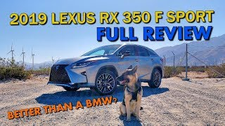 FULL REVIEW - 2019 LEXUS RX 350 F SPORT - Better than a BMW or Audi?