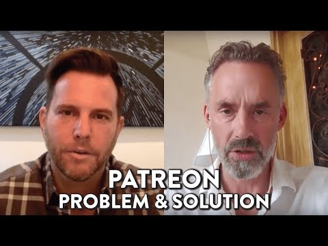 Patreon Problem And Solution: Dave Rubin And Jordan Peterson