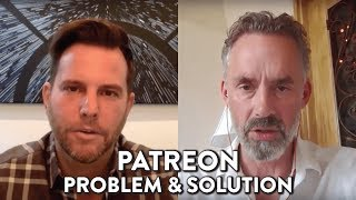patreon-problem-and-solution-dave-rubin-and-jordan-peterson
