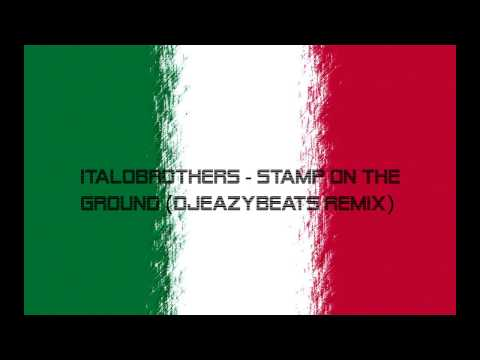 Stamp On The Ground (Max Farenthide Remix) - Italobrothers