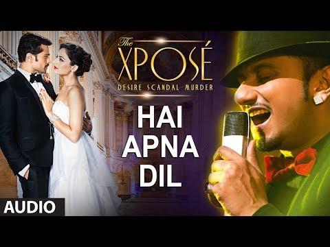 Hai Apna Dil l Full Audio Song | The Xpose l Himesh Reshammiya, Yo Yo Honey Singh