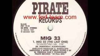 Mig 33 - Mig 33 (The Last One) (Technotechno Mix) (1991)