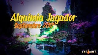 Ignit Games Grand Fantasia: Alquimia del Jugador Septiembre 2017 - Player's Alchemy September 2017
