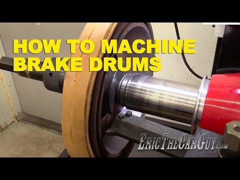 How To Machine Brake Drums -EricTheCarGuy