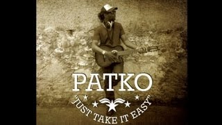 PATKO - Neg - Album Just Take It Easy 2013