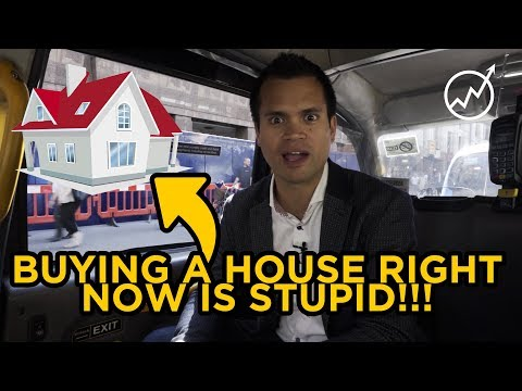 Why I Believe Buying A House Right Now Is Stupid...