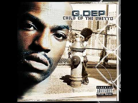 Download G Dep - Child Of The Ghetto