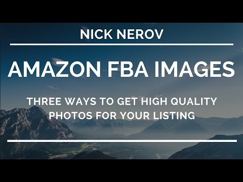 Amazon FBA Photos - 3 Ways To Create High Quality Listing Images on The Budget