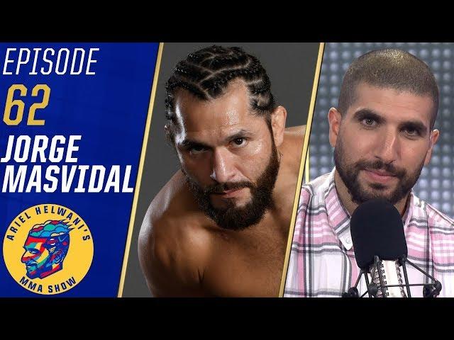 Jorge Masvidal talks Nate Diaz fight, GOES OFF on Colby Covington | Ariel Helwani's MMA Show