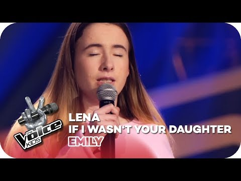 Lena -  If I Wasn't Your Daughter (Emily) | Blind Auditions | The Voice Kids 2018 | SAT.1
