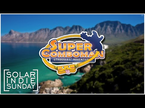 Solar Indie Sunday - Super Comboman ...Time to Get a Job!...