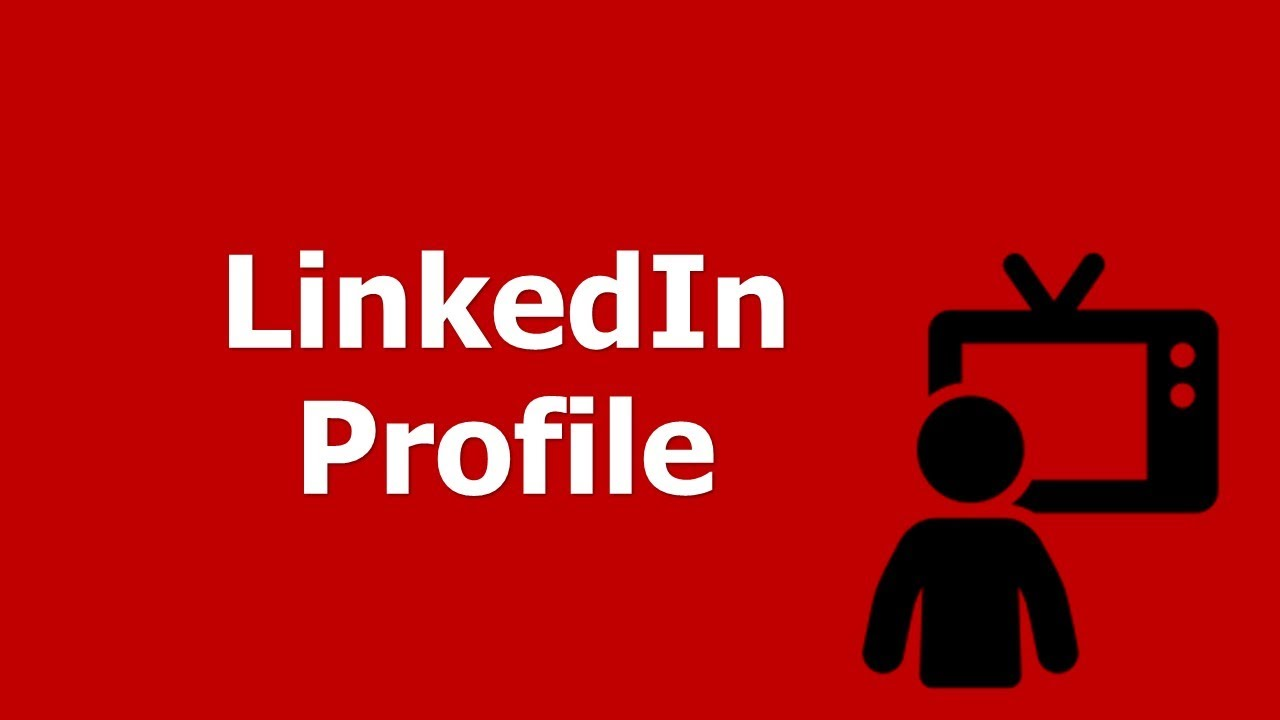 How To Optimize Your Linkedin Profile Youtube