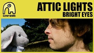 ATTIC LIGHTS - Bright Eyes (Art Garfunkel Cover) [Official]
