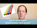 Q & A - How to get PE equipment on a budget? |004|