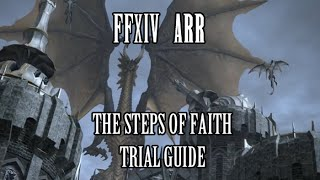 ffxiv arr the steps of faith trial guide patch 2 55