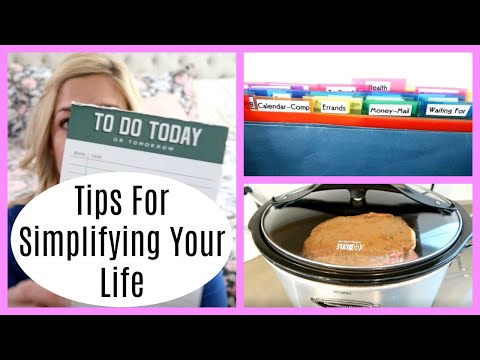 HOW TO SIMPLIFY YOUR LIFE / TIPS FOR LESS STRESS