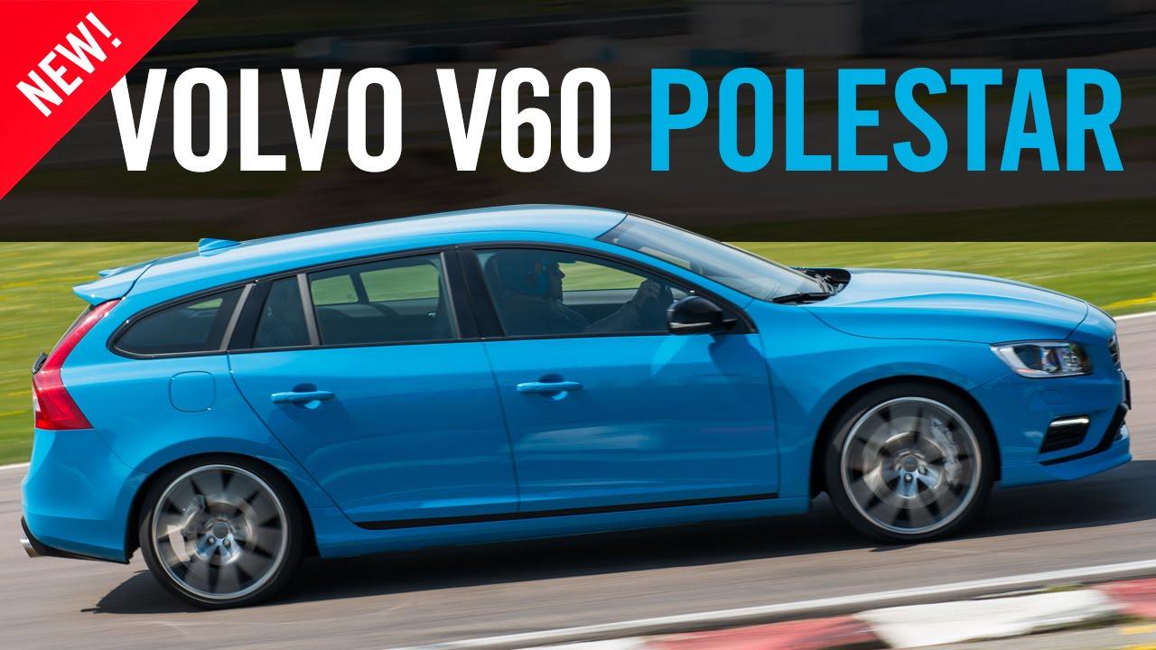 2015 Volvo V60 S60 Polestar First Drive Review Youtube