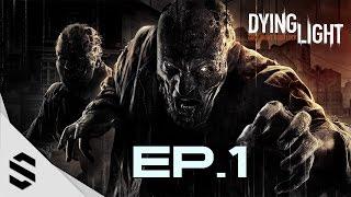 【垂死之光】- PC特效全開中文劇情電影60FPS - 第一集 - Episode 1 - Dying Light - 消逝的光芒【繁體中文字幕】