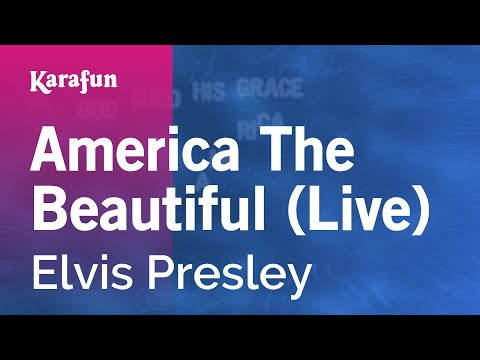 Karaoke America The Beautiful (Live) - Elvis Presley *
