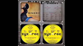 SINERY - DON´T YOU EVER RUN AWAY (12´, SINGLE 1987)