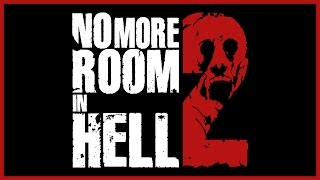 No More Room in Hell 2 - Teaser