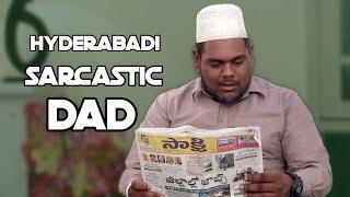 Hyderabadi Sarcastic Dad || Kantri Guyz