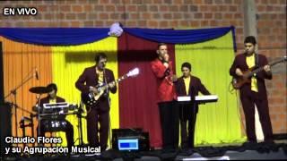 Claudio Flores y su Agrupación Musical - Antes De Que Te Vayas
