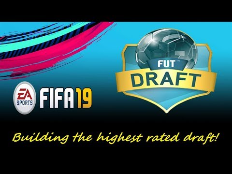 Lets Build The Best Draft! Fifa 19