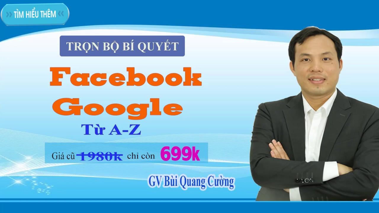 Khoá Học Google  Facebook Online