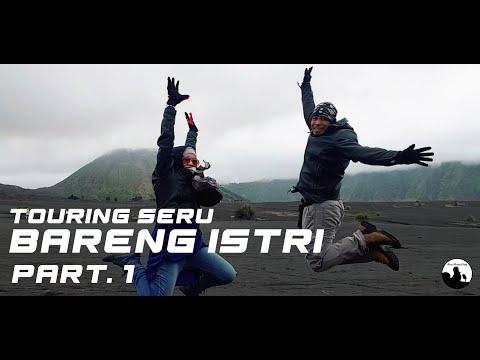 touring-seru-bareng-istri-#episode---1