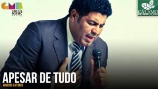 Marcos Antonio - Apesar De Tudo (Cálamo Distribuições)
