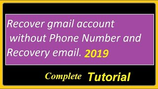 how I can recover gmail account without phone number and rec...