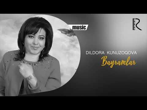 Dildora Kunuzoqova - Bayramlar Music