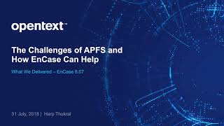 The Challenges of APFS and How EnCase Can Help