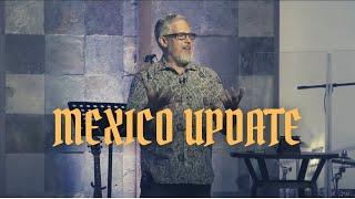 Dan Cooper | Mexico Update | 6-6-21