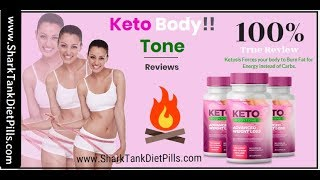 Keto BodyTone - Shark Tank Diet Pills Reviews - Keto Body Tone
