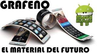 Grafeno,  el material que marcara el futuro de la tecnologia de Android y mas...