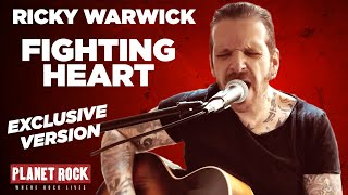 Ricky Warwick - Fighting Heart (Planet Rock exclusive version)