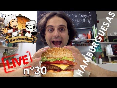Enlacocinaconmarco directa live stream n° 30 - Hamburguesas caseras de Marco