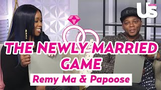 Remy Ma & Papoose Play The Newlywed Game | Us Weekly