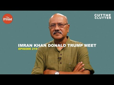 How Pakistan's geography has helped it again to get Imran Khan a strategic meeting with Donald Trump