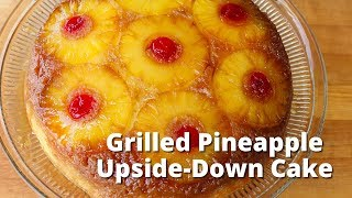 Grilled Pineapple Upside Down Cake | Smoked Dessert on Trager Grill